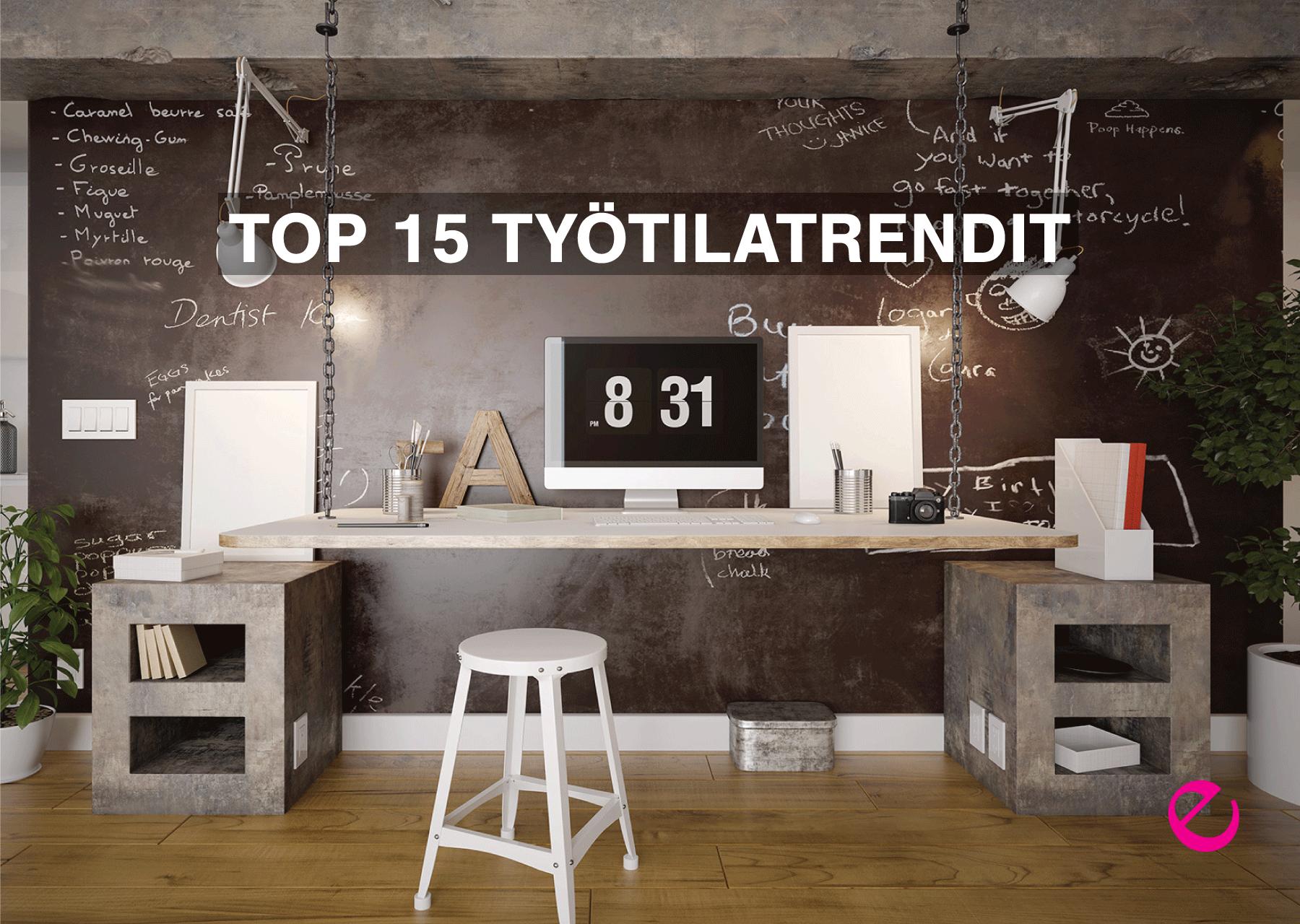 TOP 15 Työtilatrendit maailmalta vuodelle 2017